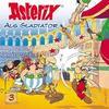 Asterix 03. Asterix als Gladiator
