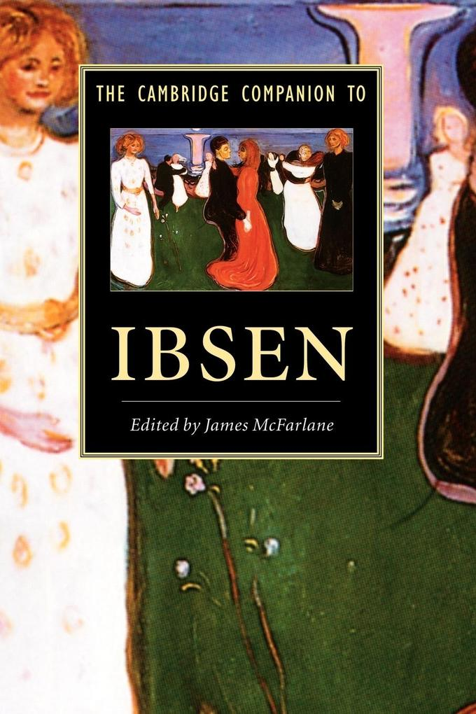 The Cambridge Companion to Ibsen als Buch (kartoniert)