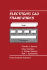 Electronic CAD Frameworks