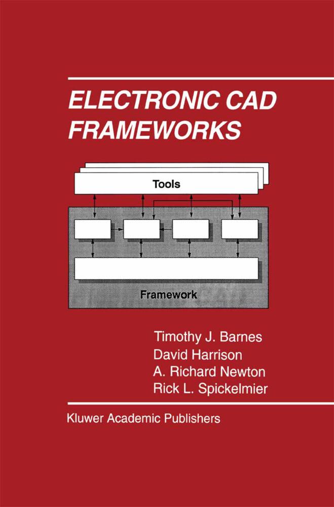Electronic CAD Frameworks als Buch (gebunden)