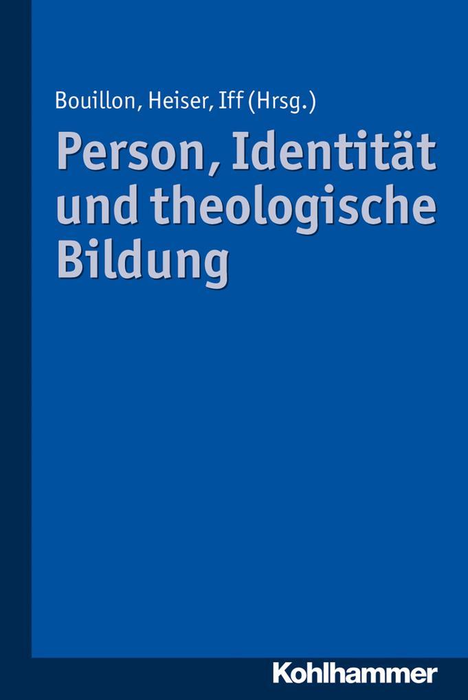 Person, Identität und theologische Bildung als eBook