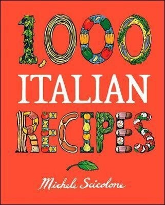 1,000 Italian Recipes als Buch