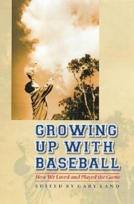 Growing Up with Baseball als Buch (gebunden)