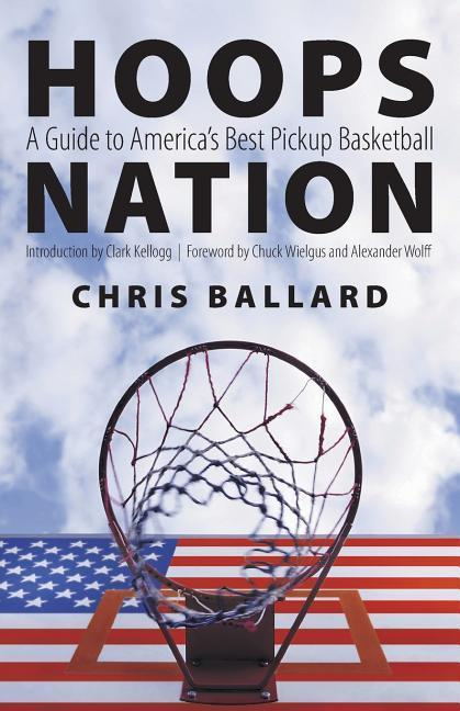 Hoops Nation: A Guide to America's Best Pickup Basketball als Taschenbuch