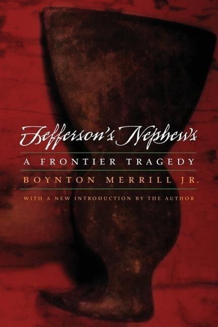 Jefferson's Nephews: A Frontier Tragedy als Taschenbuch