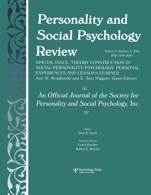 Theory Construction in Social Personality Psychology: Personal Experiences and Lessons Learned: A Special Issue of Personality and Social Psychology R als Taschenbuch