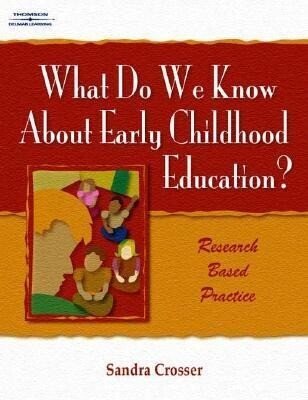 What Do We Know about Early Childhood Education?: Research Based Practice als Taschenbuch