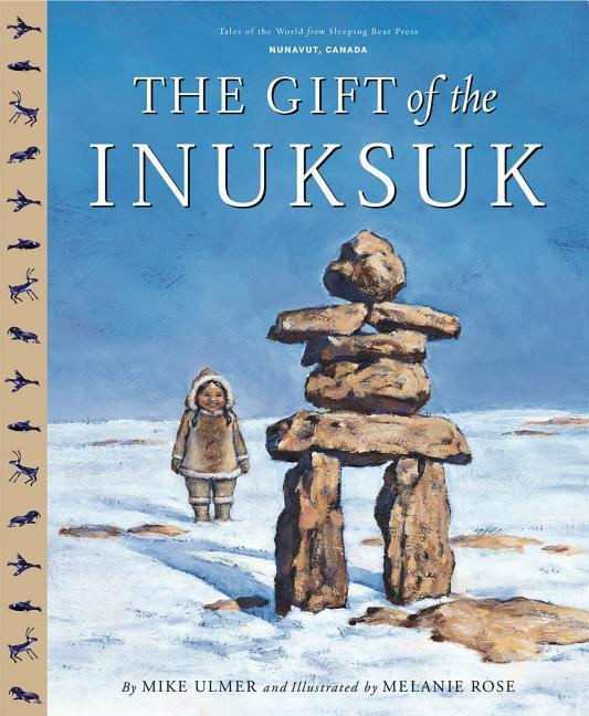 The Gift of the Inuksuk Canadi als Buch