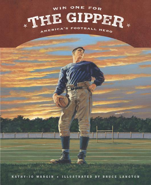 Win One for the Gipper: America's Football Hero als Buch