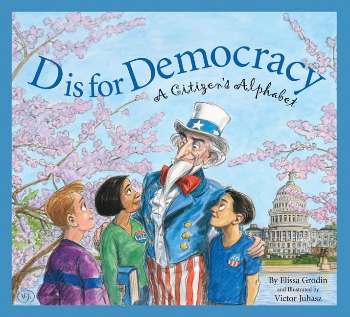 D Is for Democracy: A Citizens als Buch