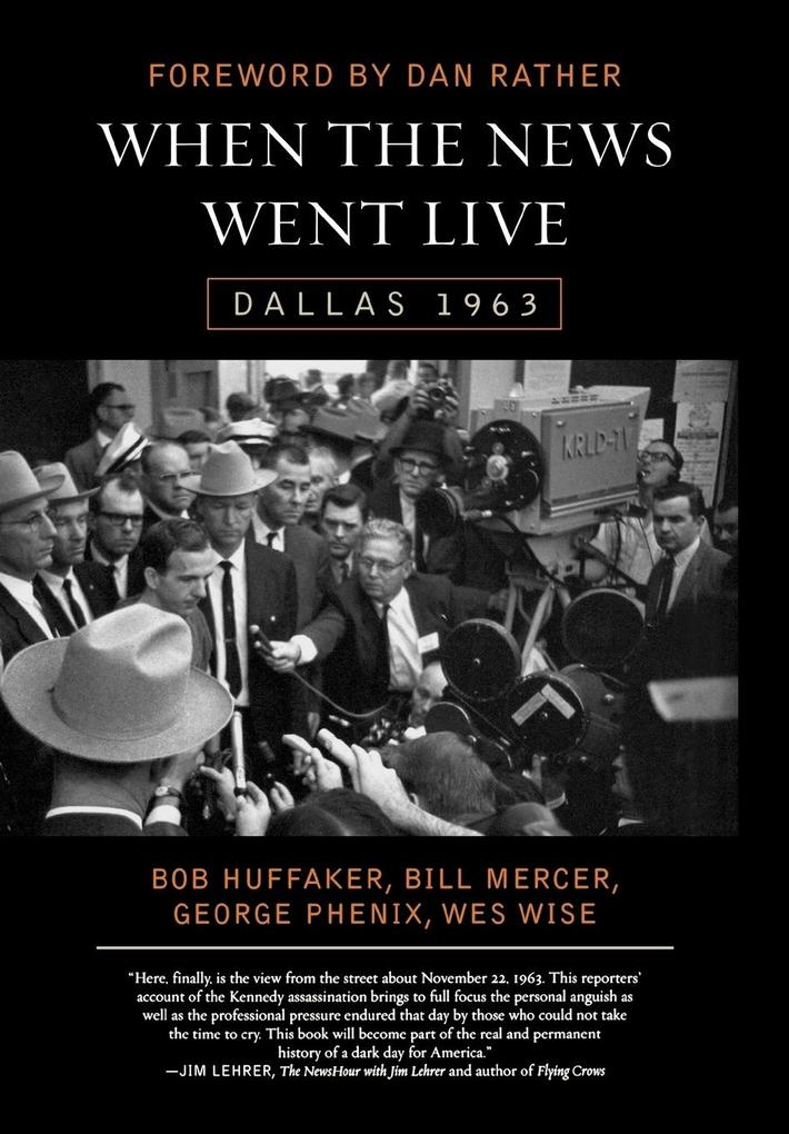 When the News Went Live: Dallas 1963 als Buch