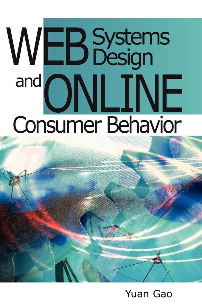 Web Systems Design and Online Consumer Behavior als Buch