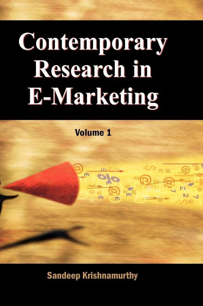 Contemporary Research in E-Marketing, Volume 1 als Buch