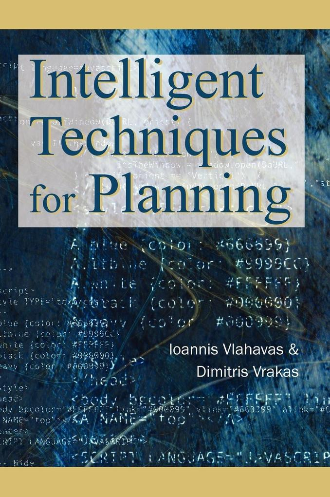 Intelligent Techniques for Planning als Buch