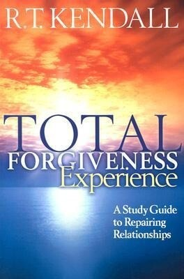 Total Forgiveness Experience: A Study Guide to Repairing Relationships als Taschenbuch