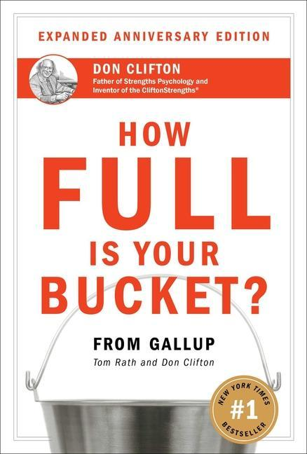 How Full Is Your Bucket? Anniversary Edition als Buch