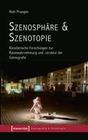 Szenosphäre & Szenotopie