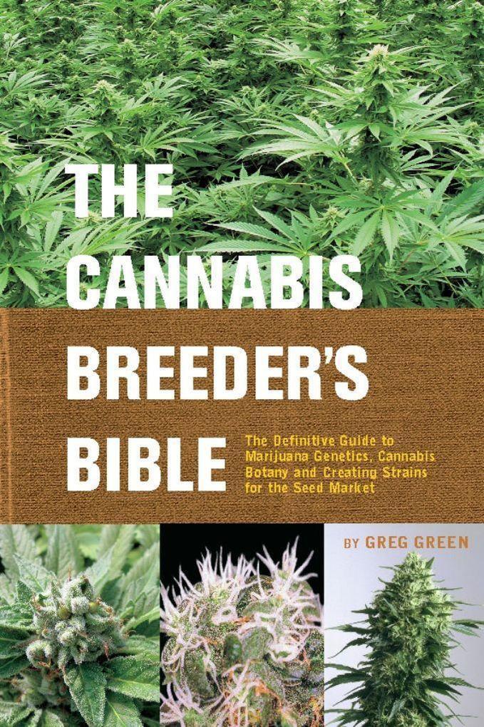The Cannabis Breeder's Bible als Taschenbuch