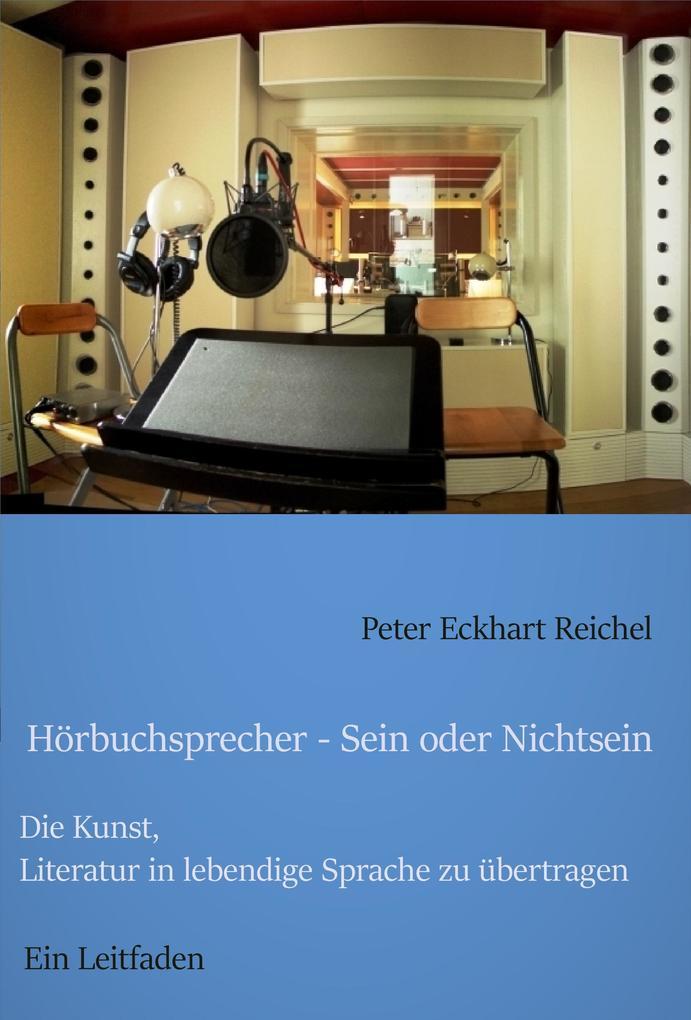 Hörbuchsprecher - Sein oder Nichtsein als eBook