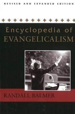Encyclopedia of Evangelicalism als Taschenbuch