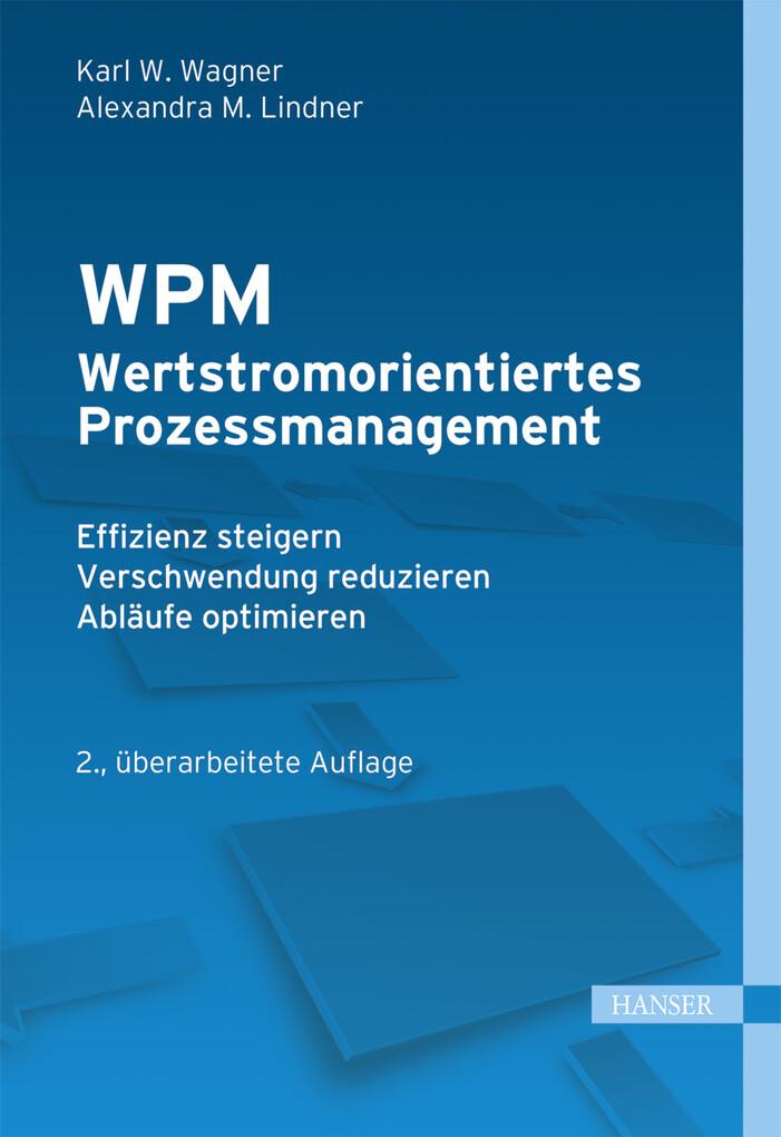 WPM - Wertstromorientiertes Prozessmanagement als eBook epub