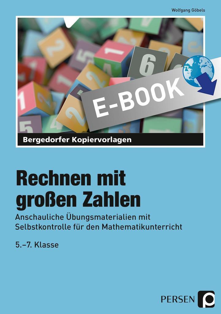 Rechnen mit großen Zahlen als eBook von Wolfgang Göbels - Persen Verlag i.d. AAP
