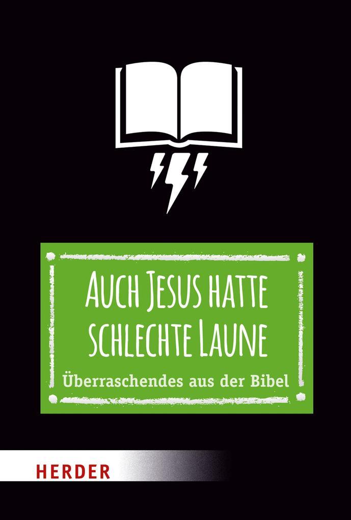 Auch Jesus hatte schlechte Laune als eBook