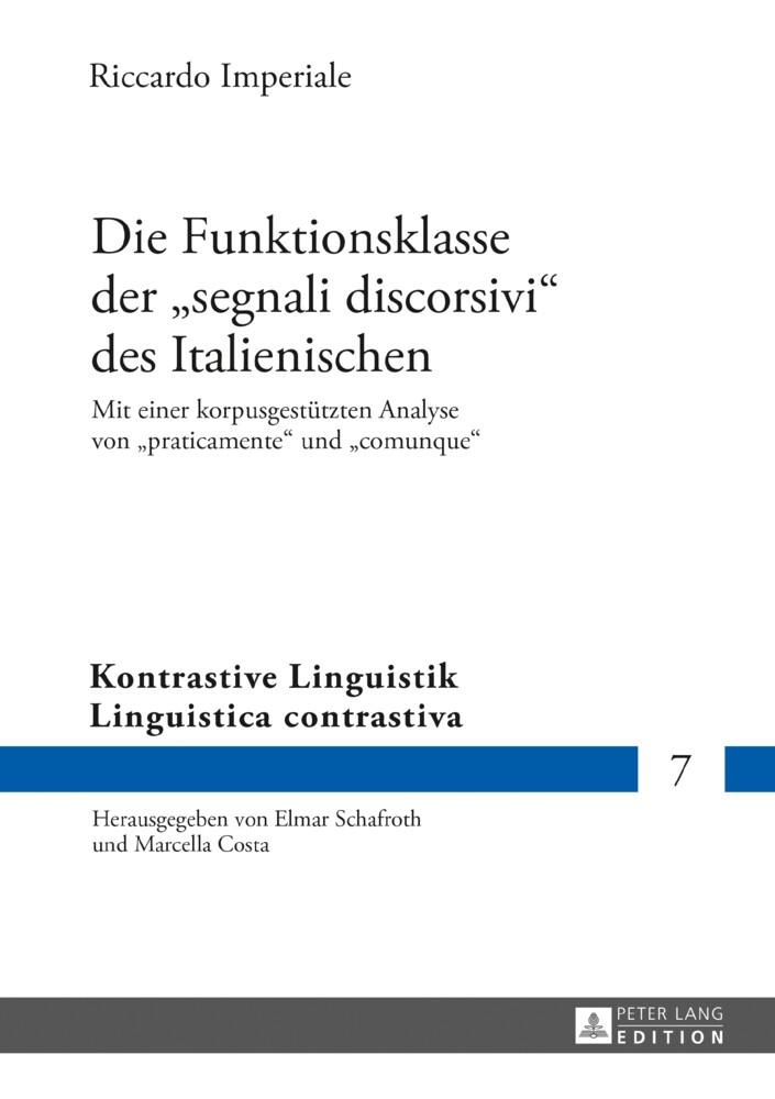 Die Funktionsklasse der «segnali discorsivi» des Italienischen als Buch