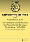 Die Domkapitel der Reichskirche vom Wiener Konkordat bis zur Säkularisation (1448-1803)