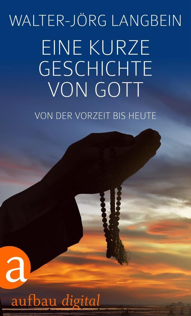 Eine kurze Geschichte von Gott als eBook
