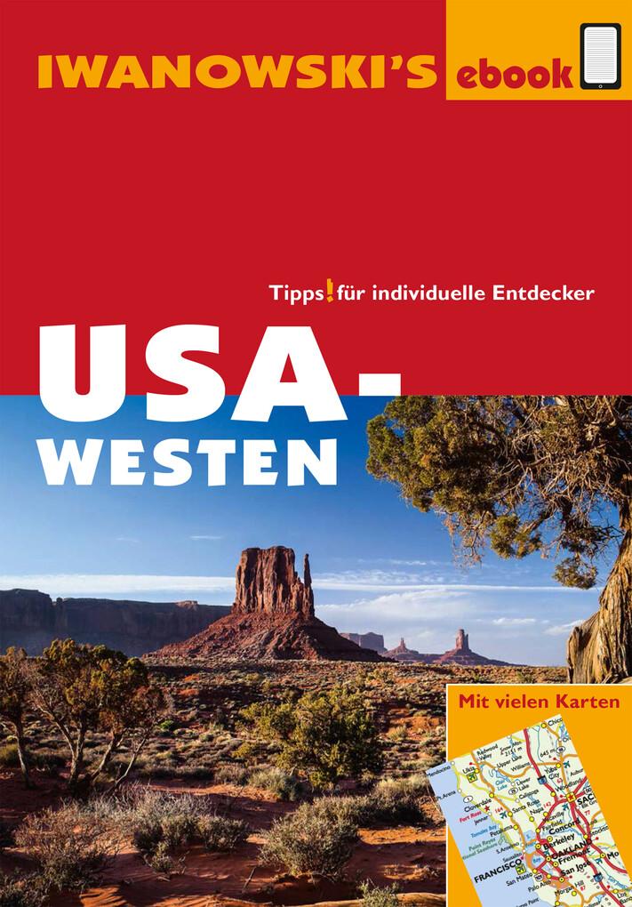 USA-Westen - Reiseführer von Iwanowski als eBook