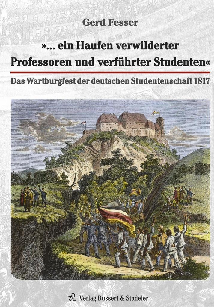 »... ein Haufen verwilderter Professoren und verführter Studenten« als Buch