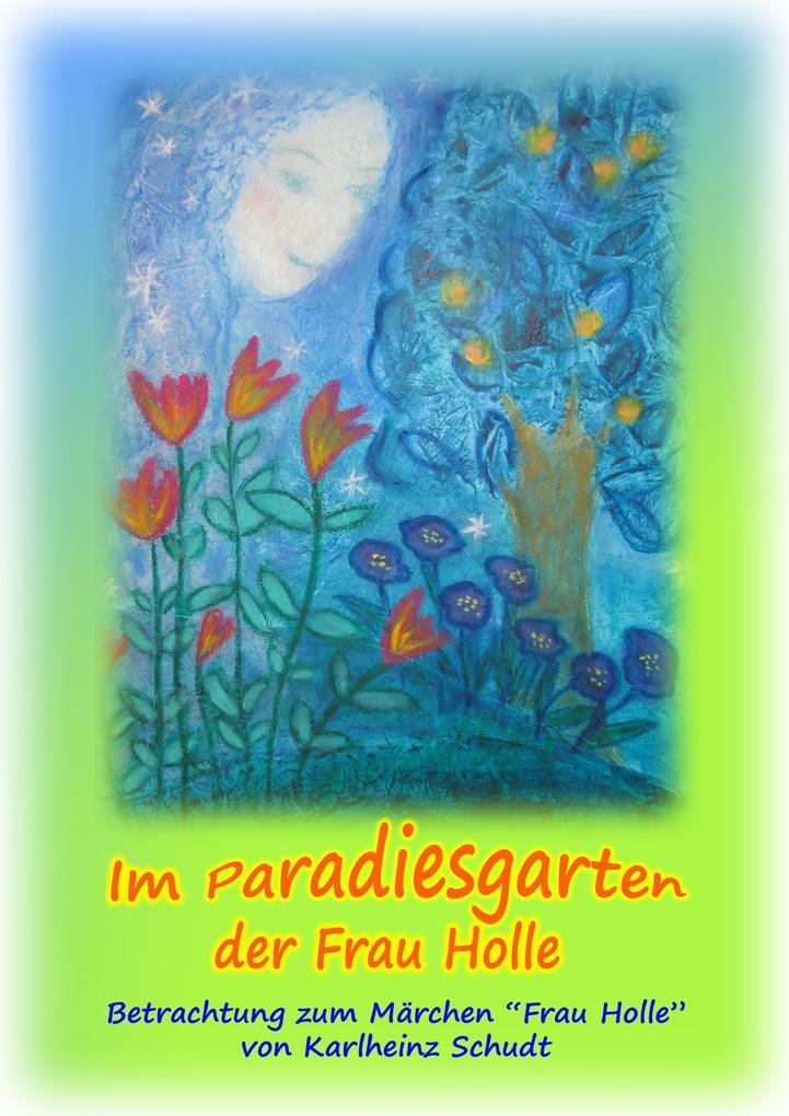 Im Paradiesgarten der Frau Holle als eBook