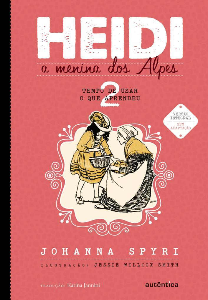 Heidi als eBook von Johanna Spyri - Autêntica infantil e juvenil