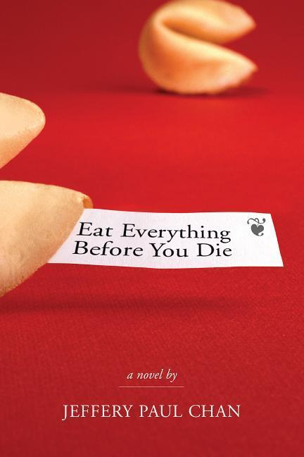 Eat Everything Before You Die: A Chinaman in the Counterculture als Taschenbuch