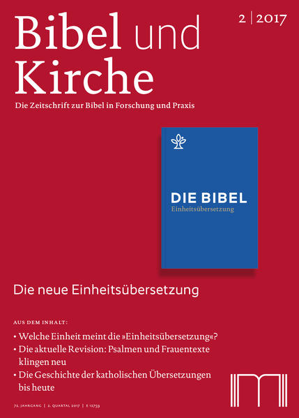 Bibel und Kirche / Die neue Einheitsübersetzung - 2/2017 als Buch