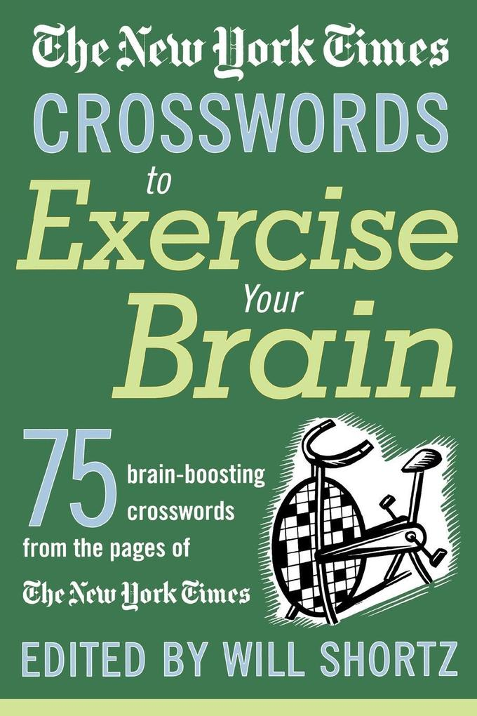 The New York Times Crosswords to Exercise Your Brain als Taschenbuch
