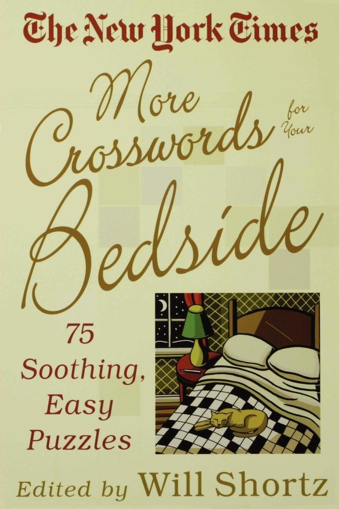 The New York Times More Crosswords for Your Bedside als Taschenbuch