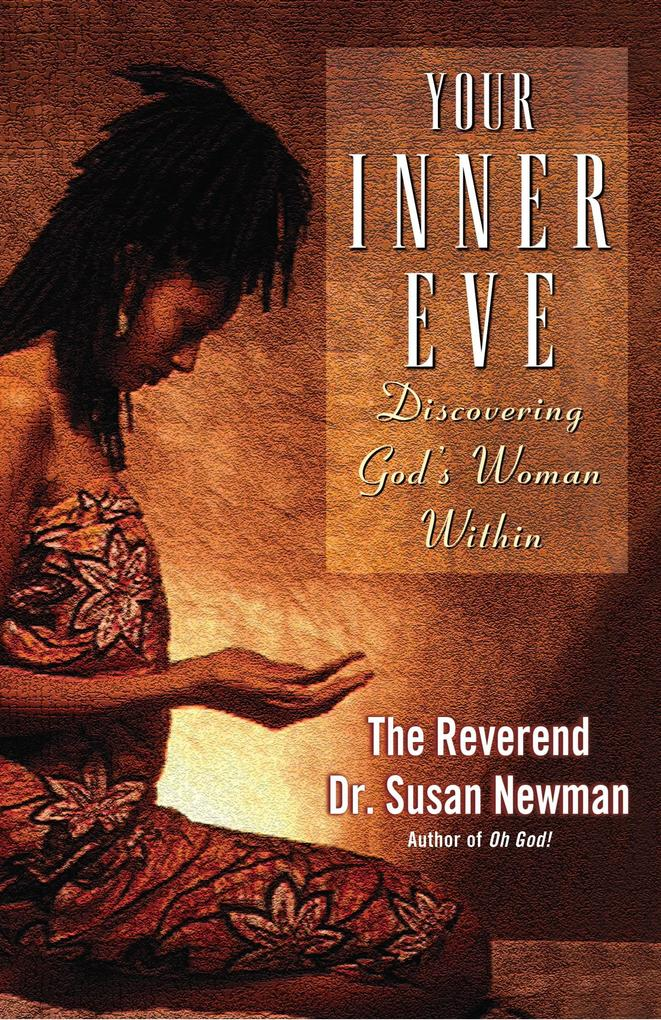 Your Inner Eve: Discovering God's Woman Within als Taschenbuch