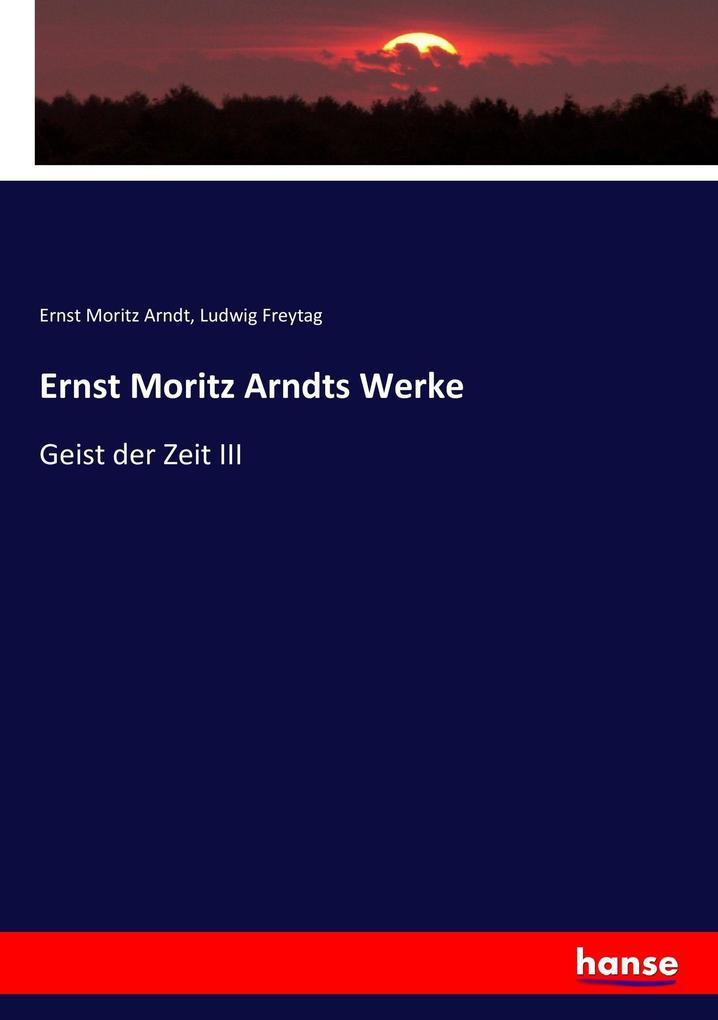 Ernst Moritz Arndts Werke