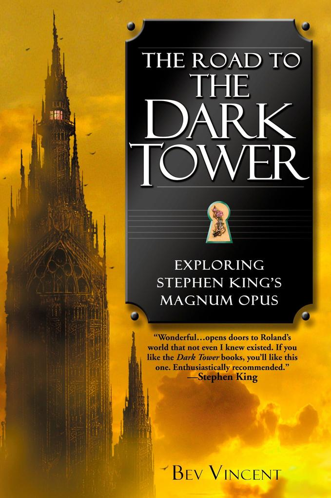 The Road to the Dark Tower: Exploring Stephen King's Magnum Opus als Taschenbuch