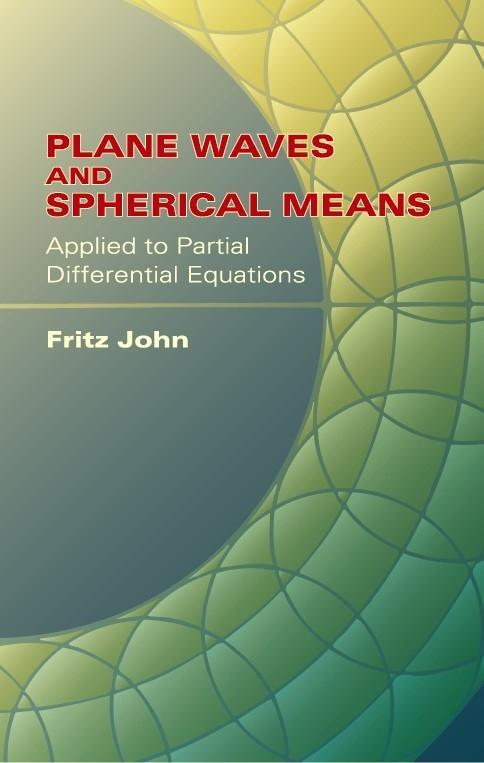 Plane Waves and Spherical Means: Applied to Partial Differential Equations als Taschenbuch