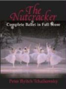 The Nutcracker: Complete Ballet in Full Score als Taschenbuch