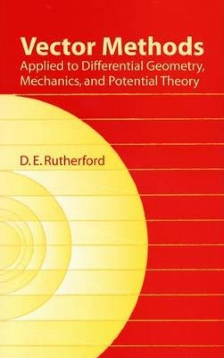 Vector Methods Applied to Differential Geometry, Mechanics, and Potential Theory als Taschenbuch