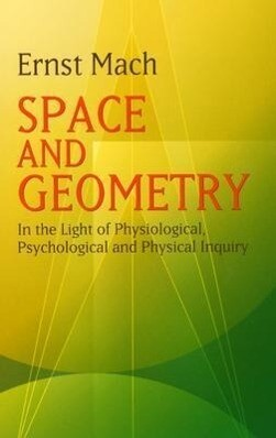 Space and Geometry: In the Light of Physiological, Psychological and Physical Inquiry als Taschenbuch