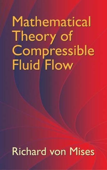Mathematical Theory of Compressible Fluid Flow als Taschenbuch