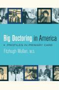 Big Doctoring in America: Profiles in Primary Care als Taschenbuch