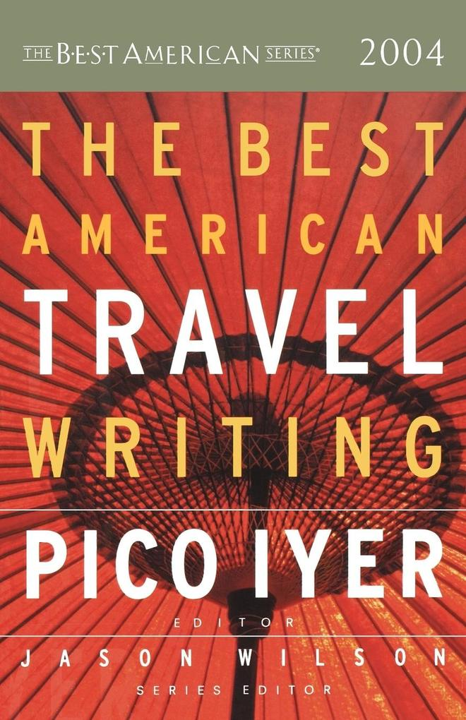 The Best American Travel Writing als Taschenbuch