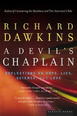 A Devil's Chaplain: Reflections on Hope, Lies, Science, and Love als Taschenbuch