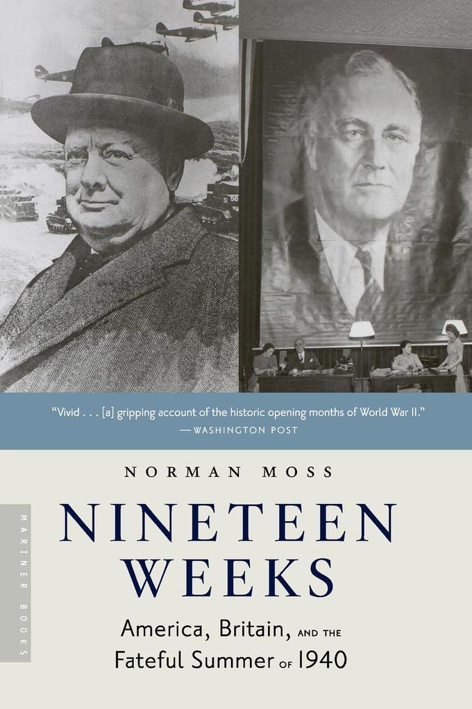 Nineteen Weeks: America, Britain, and the Fateful Summer of 1940 als Taschenbuch